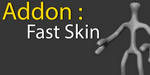 Fast Skin, addon Blender par Cédric Lepiller