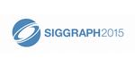 SIGGRAPH 2015 : cours, publications, posters et talks