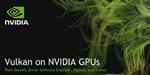 Vulkan et les GPUs NVIDIA : la conférence du SIGGRAPH