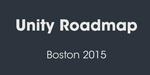 Unite 2015 : la roadmap du moteur Unity