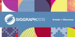 Retour de SIGGRAPH 2015, le 13 à Paris
