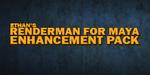 Pack d'améliorations pour RenderMan for Maya, par Ethan Phoenix
