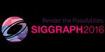 SIGGRAPH 2016 : une mine de publications, posters, présentations et cours