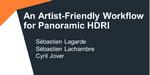 """Un workflow """"artist-friendly"""" pour les panoramiques HDRI"""