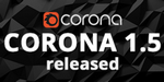 Corona Renderer passe en version 1.5 pour 3ds Max