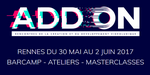 Addon 2017, festival du jeu vidéo du 30 mai au 2 juin à Rennes