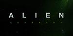 Retour sur les VFX de Alien Covenant