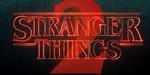 Bande-annonce de la saison 2 de Stranger Things