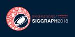 SIGGRAPH 2018 : appel à contenus, cours, conférences et publications