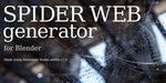 Spider Web Generator, des toiles d'araignée sous Blender