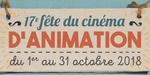 Rappel : 17ème Fête du cinéma d'animation, en octobre dans le monde entier