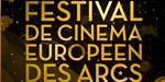 Bande-annonce : Festival de Cinéma Européen de Arcs