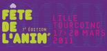 Fête de l'Anim du 17 au 20 mars à Lille - Tourcoing