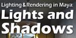 Jeremy Birn : Lighting & Rendering in Maya en accès gratuit