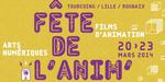 Fête de l'Anim, du 20 au 23 mars à Tourcoing, Lille et Roubaix