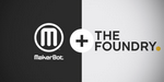 The Foundry et MakerBot signent un partenariat